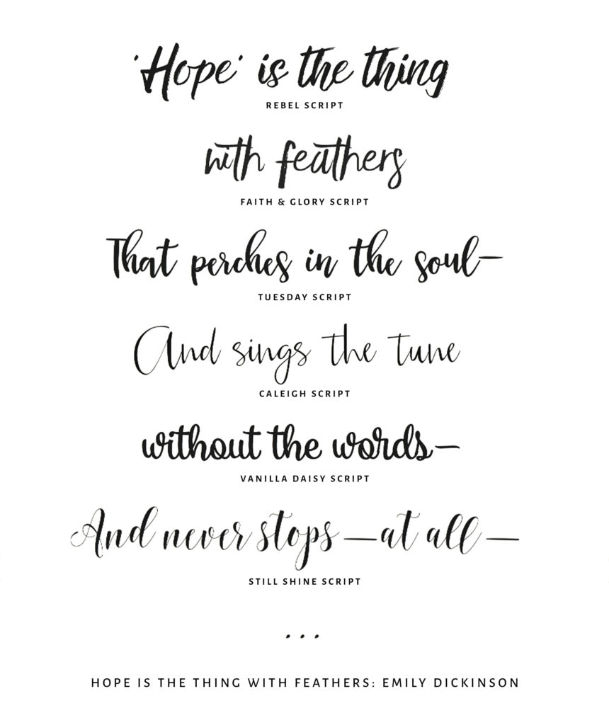 Script Fonts/ Typography: Hope is the Thing with Feathers, Emily Dickinson