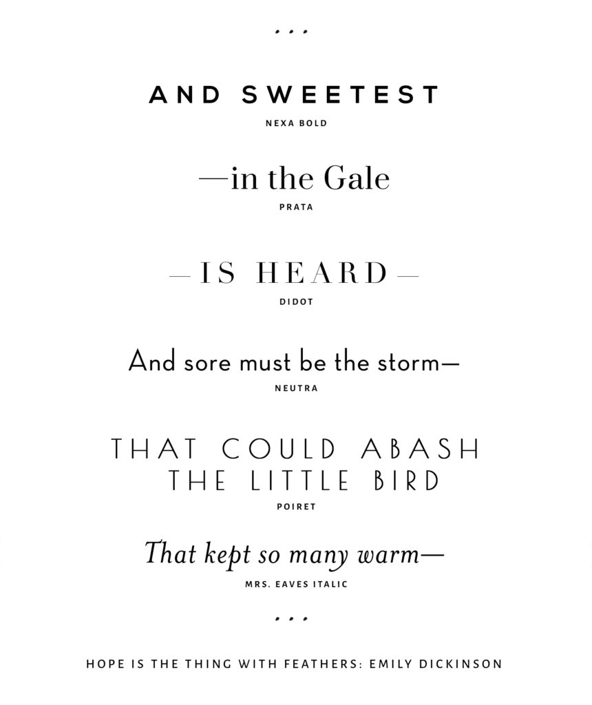 Serif and Sans Serif Fonts/ Typography: Hope is the Thing with Feathers, Emily Dickinson