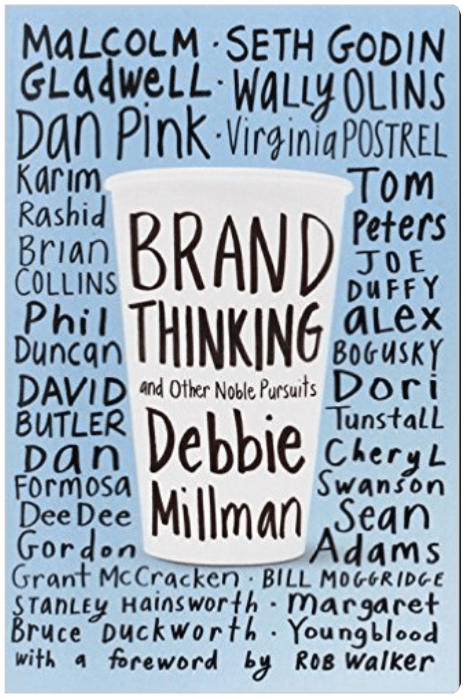 Brand Thinking and Other Nobel Pursuits